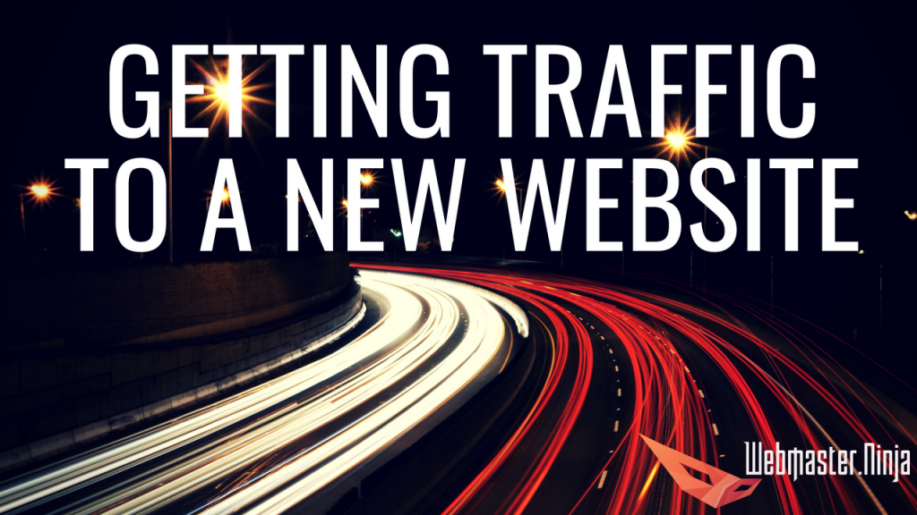 Ways to get traffic to a new website
