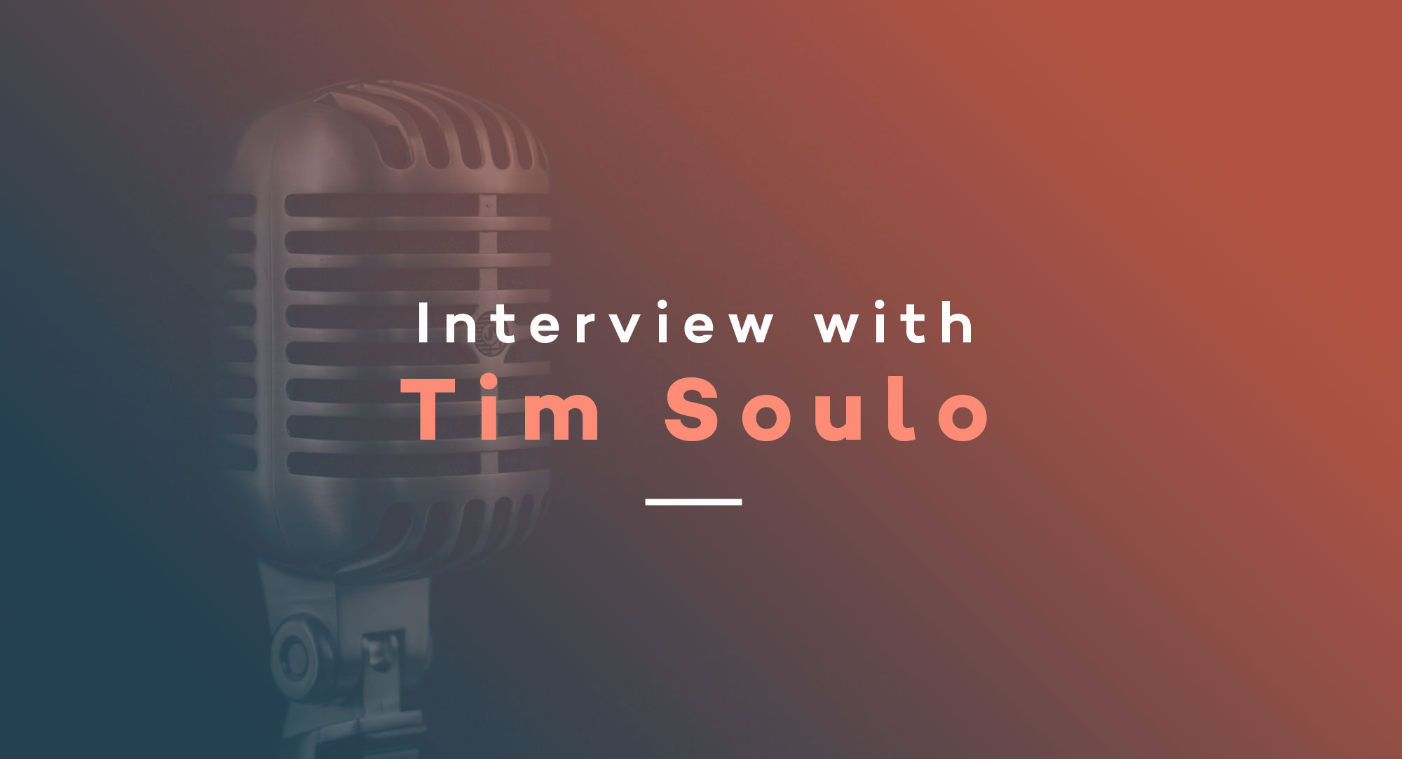 Interview with Tim Soulo
