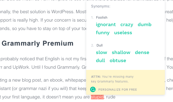 Ask Grammarly to show you a synonym for a word you are using