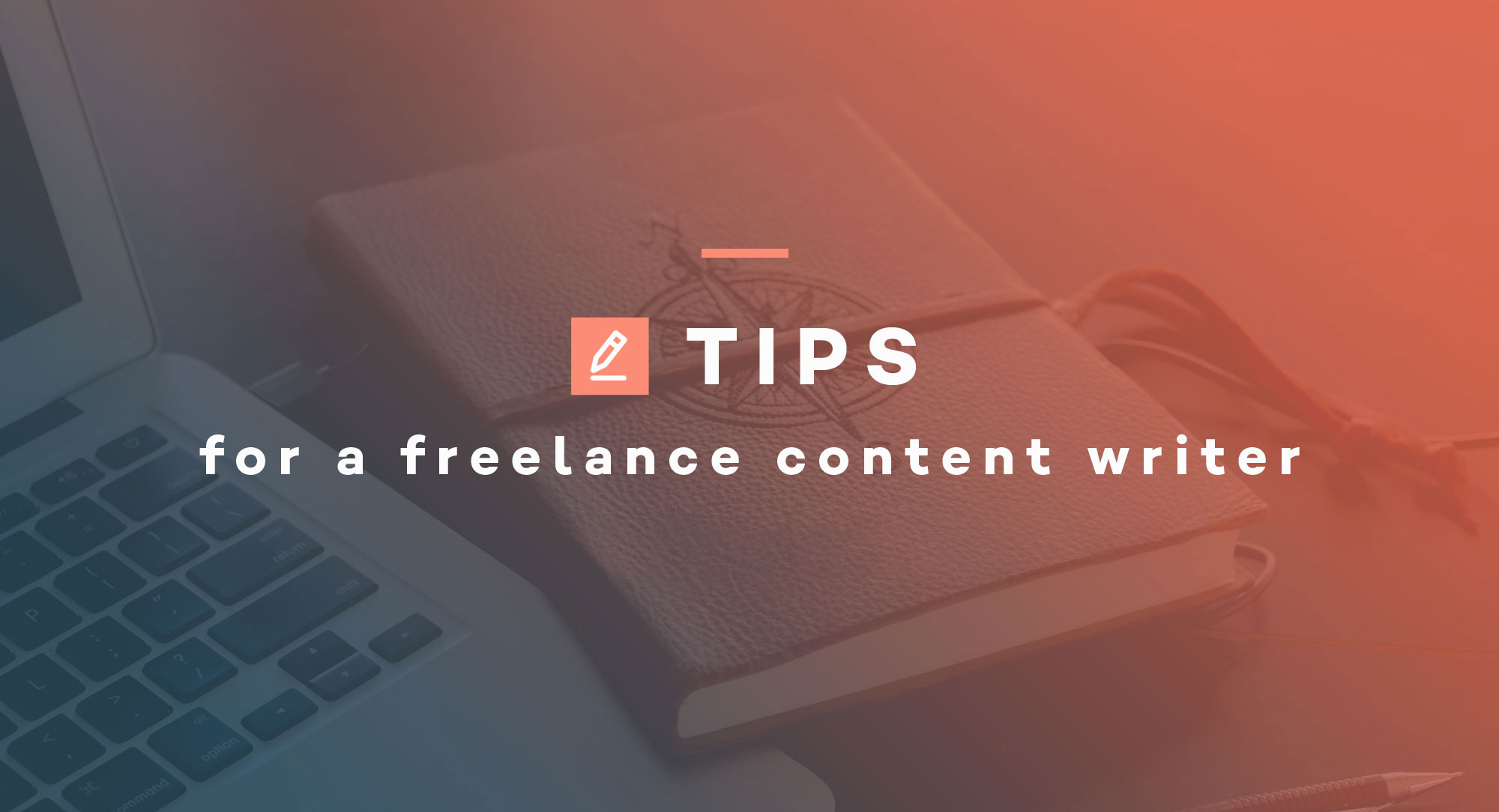 tips-for-a-freelance-content-writer