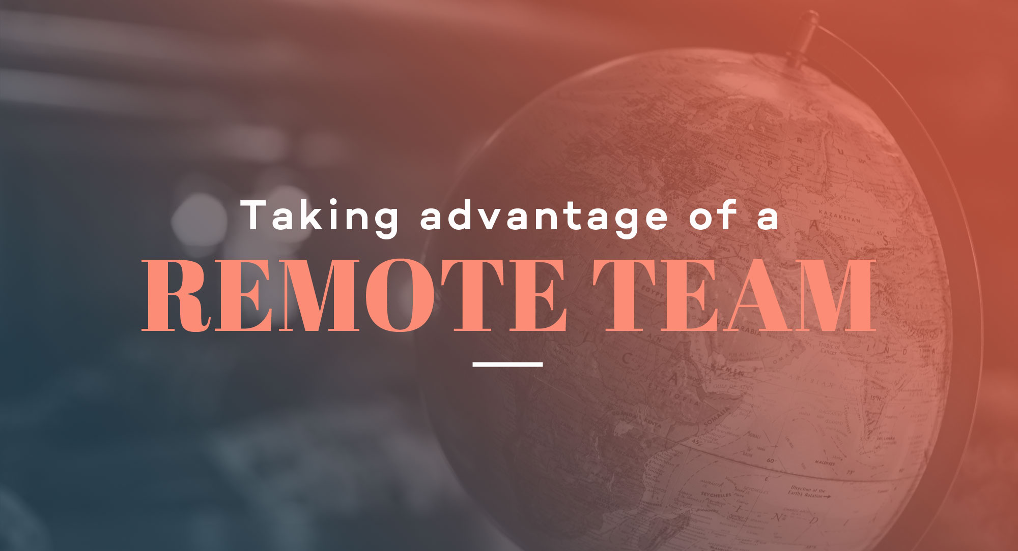 Taking-advantage-of-a-remote-team